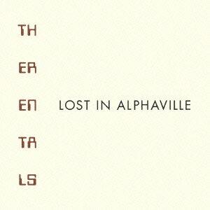 【楽天ブックスならいつでも送料無料】Lost in Alphaville [ ザ・レンタルズ ]