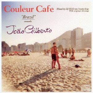 "Couleur Cafe ""Brazil""meets Joan Gilberto Mixed by DJ KGO aka Tanaka Keigo With original 34 songs画像"