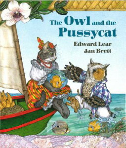 The Owl and the Pussycat OWL & THE PUSSYCAT [ Edward Lear ]