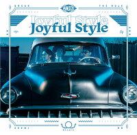 Joyful Style (初回限定盤A CD+DVD)
