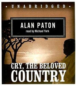Cry, the Beloved Country CRY THE BELOVED COUNTRY 8D [ Alan Paton ]