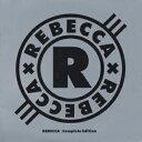 【楽天ブックスならいつでも送料無料】REBECCA/Complete Edition [ REBECCA ]