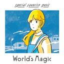World's Magic [ Special Favorite Music ]