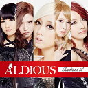 Radiant A (CD+DVD) [ ALDIOUS ]