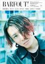BARFOUT!(vol.290(Novembe) Culture Magazine From Shi 安田章大/唐田えりか/北山宏光/桜井日奈子/佐藤隆太/染谷将 (Brown's books)