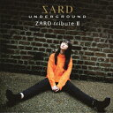 ZARD tribute II (初回限定盤 CD+DVD) [ SARD UNDERGROUND ]
