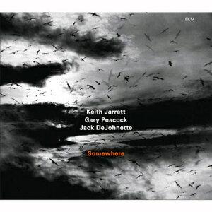 【送料無料】【輸入盤】Somewhere [ Keith Jarrett ]