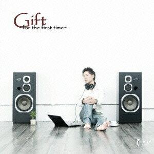 【楽天ブックスならいつでも送料無料】Gift~for the first time~ [ JUSTY ]