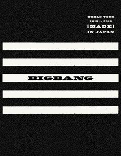 BIGBANG WORLD TOUR 2015〜2016 [MADE]IN JAPAN【初回生産限定盤】【Blu-ray】