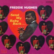 【輸入盤】Send My Baby Back...plus [ Freddie Hughes …