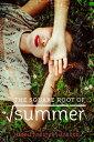 The Square Root of Summer SQUARE ROOT OF SUMMER [ Harriet Reuter Hapgood ]