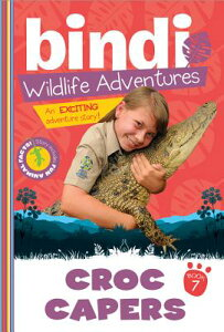 Croc Capers: A Bindi Irwin Adventure CROC CAPERS (Bindi Wildlife Adventures) [ Bindi Irwin ]