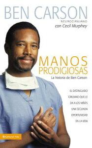 Manos Prodigiosas: La Historia de Ben Carson = Gifted Hands = Gifted Hands SPA-MANOS PRODIGIOSAS [ Ben Carson ]