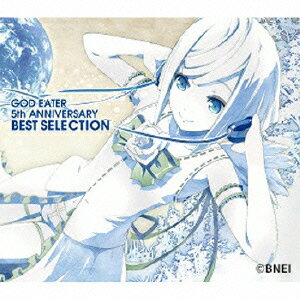 GOD EATER 5th ANNIVERSARY BEST SELECTION画像