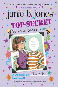 Top-Secret, Personal Beeswax: A Journal by Junie B. (and Me!) JBJ # TOP-SECRET PERSONAL BE (Junie B. Jones) [ Barbara Park ]