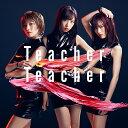 Teacher Teacher (通常盤 CD+DVD Type-A) [ AKB48 ]