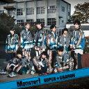 Monster! (Type-C) [ SUPER★DRAGON ]
