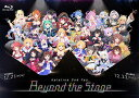 hololive 2nd fes. Beyond the Stage【Blu-ray】 [ hololive ]