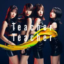 Teacher Teacher (通常盤 CD+DVD Type-C)...