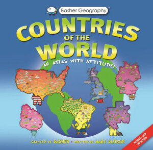Basher Geography: Countries of the World: An Atlas with Attitude BASHER BASHER GEOGRAPHY COUNTR (Basher) [ Mary Budzik ]