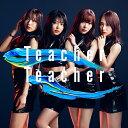 Teacher Teacher (通常盤 CD+DVD Ty...
