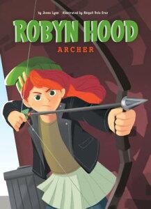Archer: Book 4 ARCHER BK 4 (Robyn Hood) [ Jenna Lynn ]