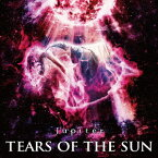 TEARS OF THE SUN [ Jupiter ]