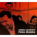 【輸入盤】『Fuga Magna〜バッハ:フーガの技法より、モーツァルト:アダージョとフーガ、ベートーヴェン:大フーガ、他』 アルミーダ四重奏団 [ 弦楽四重奏曲集 ]