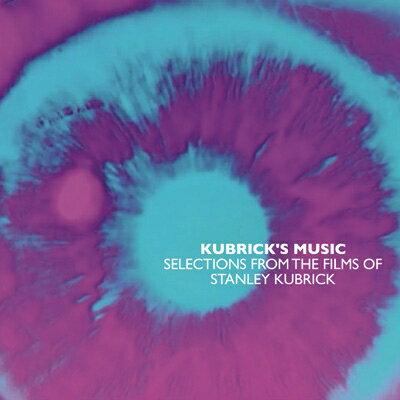 【輸入盤】Kubrick's Music Selections From The Films Of Stanley Kubrick画像