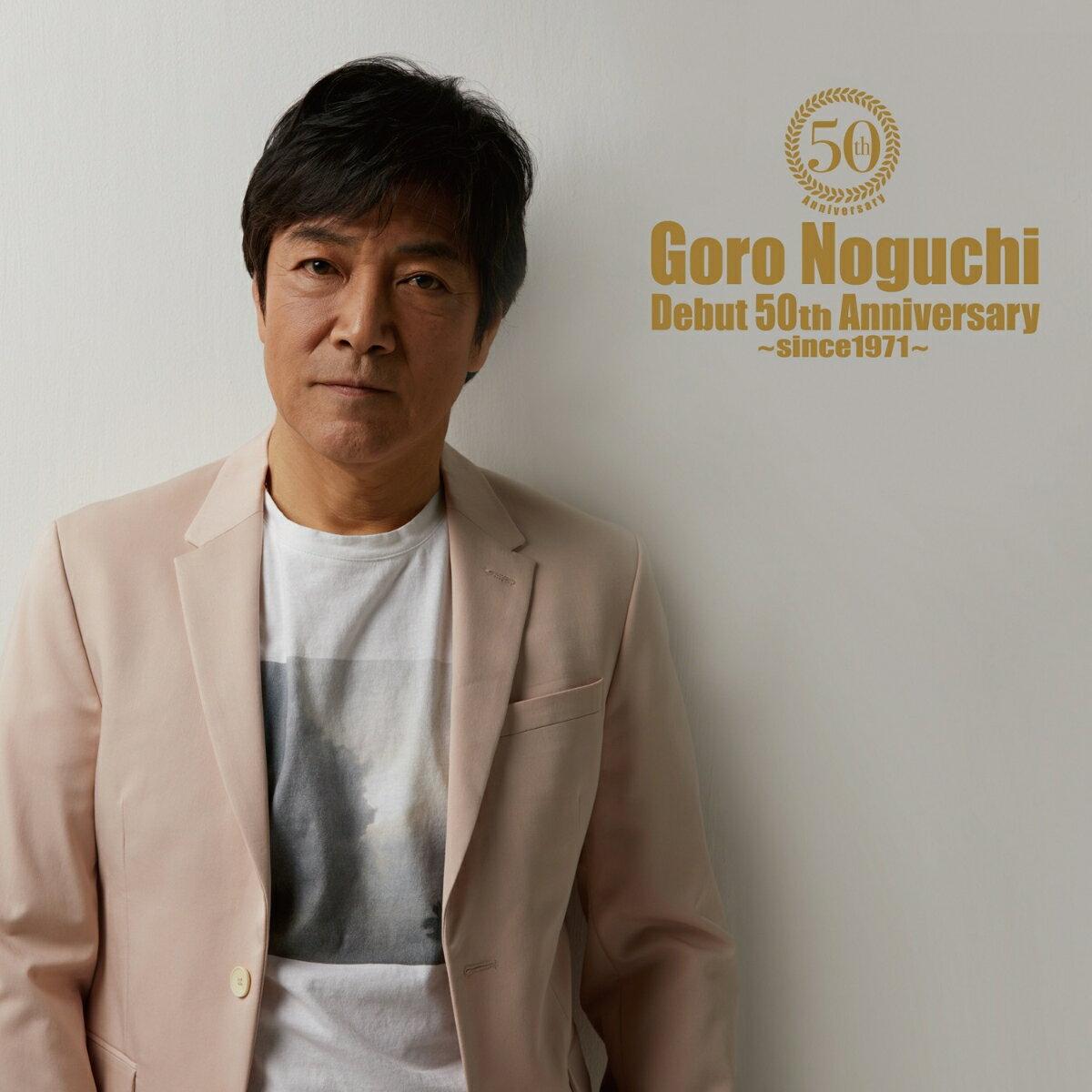 Goro Noguchi Debut 50th Anniversary ~since1971~ (MV盤 CD+テイクアウトライブ)画像