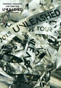 TOMOHISA YAMASHITA LIVE TOUR 2018 UNLEASHED -FEEL THE LOVE-(通常盤 Blu-ray)【Blu-ray】