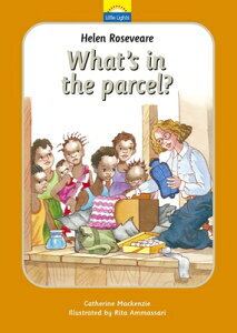 Helen Roseveare: What's in the Parcel?: The True Story of Helen Roseveare and the Hot Water Bottle HELEN ROSEVEARE WHATS IN THE P (Little Lights) [ Catherine MacKenzie ]
