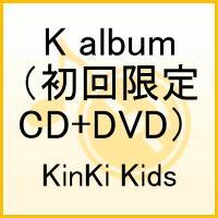 【送料無料】K album(初回限定CD+DVD)