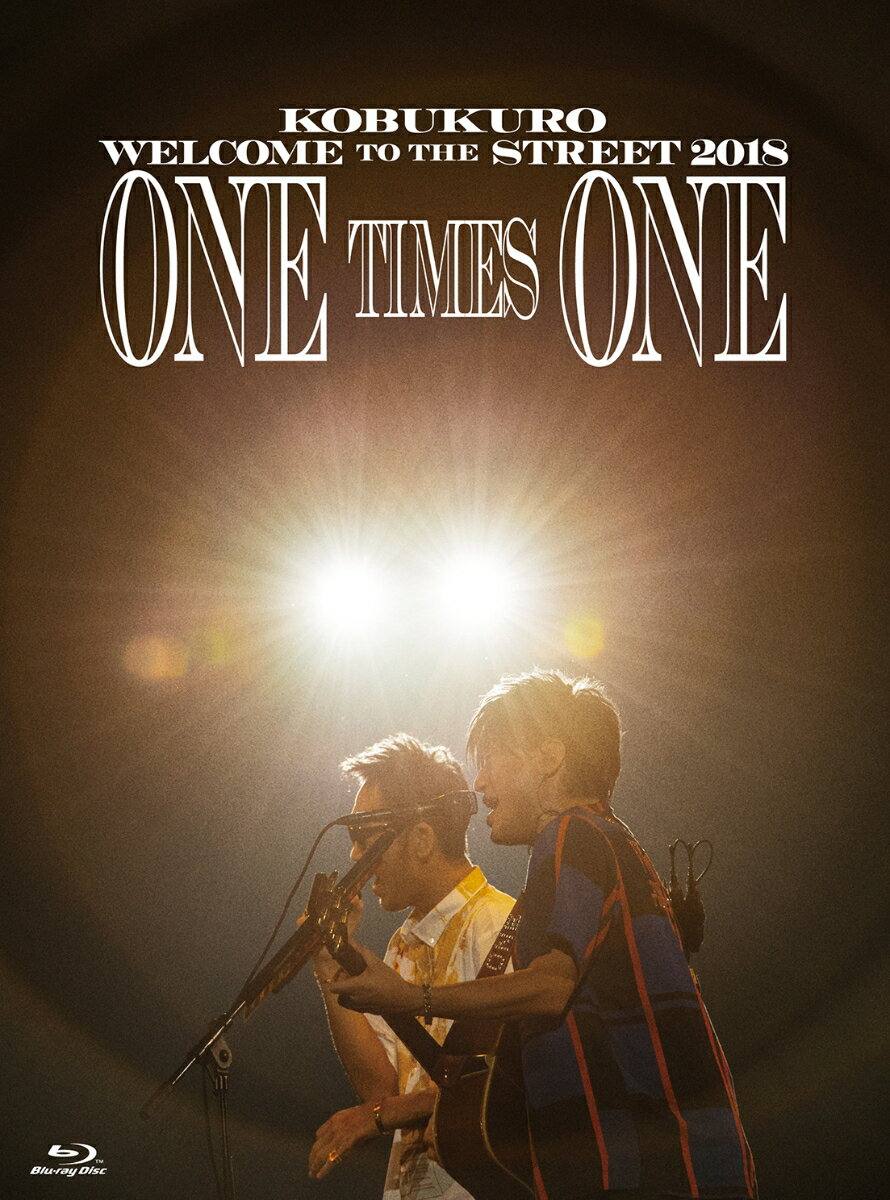 KOBUKURO WELCOME TO THE STREET 2018 ONE TIMES ONE FINAL at 京セラドーム大阪(BD初回限定盤)【Blu-ray】
