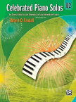 Celebrated Piano Solos, Bk 2: Ten Diverse Solos for Late Elementary to Early Intermediate Pianists CELEBRATED PIANO SOLOS BK 2 (Celebrated Piano Solos) [ Robert D. Vandall ]