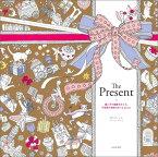 The Present 猫と月の庭園をめぐる、不思議な物語のぬりえbook [ ダリア・ソン ]
