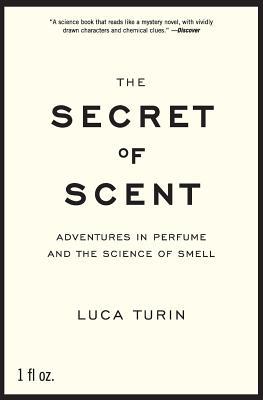 洋書, FAMILY LIFE & COMICS The Secret of Scent: Adventures in Perfume and the Science of Smell SECRET OF SCENT Luca Turin
