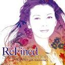 【楽天ブックスならいつでも送料無料】ReFined-Songs Collection〜NANNO 25th Anniversary [ 南...