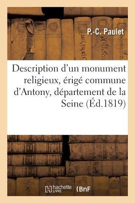 洋書, SOCIAL SCIENCE Description DUn Monument Religieux, Erige Commune DAntony, Departement de la Seine, FRE-DESCRIPTION DUN MONUMENT R Histoire Paulet-P-C