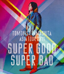 TOMOHISA YAMASHITA ASIA TOUR 2011 SUPER GOOD SUPER BAD【Blu-ray】画像
