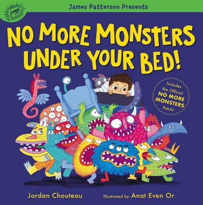洋書, BOOKS FOR KIDS No More Monsters Under Your Bed! NO MORE MONSTERS UNDER YOUR BE Jordan Chouteau