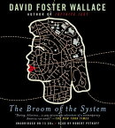 The Broom of the System BROOM OF THE SYSTEM 14D [ David Foster Wallace ]