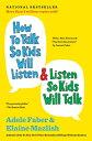 How to Talk So Kids Will Listen & Listen So Kids Will Talk HT TALK SO KIDS WILL LISTEN & [ Adele ...