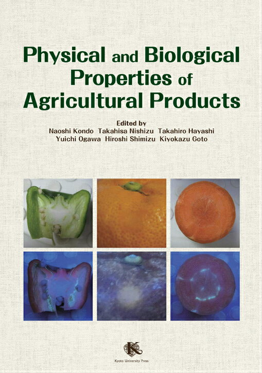 Physical and Biological Properties of Agricultural Products画像