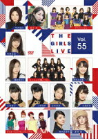 The Girls Live Vol.55