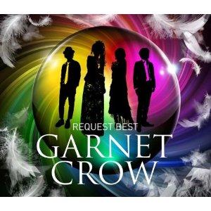 【送料無料】【新作CDポイント3倍対象商品】GARNET CROW REQUEST BEST [ GARNET CROW ]