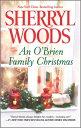 An O'Brien Family Christmas OBRIEN FAMILY XMAS (Chesapeake Shores Novels) [ Sherryl Woods ]