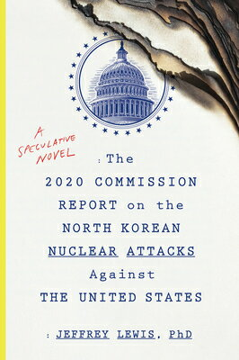 2020 COMMISSION REPORT ON THE NORTH KORE [ JEFFREY LEWIS ]