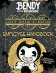 Joey Drew Studios Employee Handbook (Bendy and the Ink Machine) JOEY DREW STUDIOS EMPLOYEE HAN [ Scholastic ]