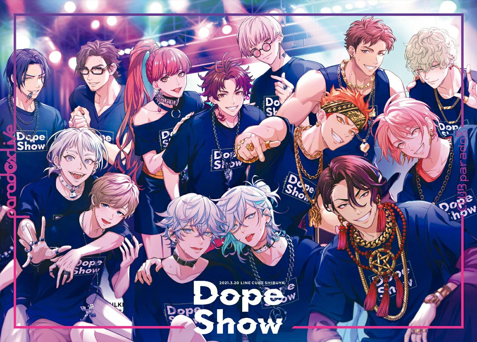 Paradox Live Dope Show -2021.3.20 LINE CUBE SHIBUYA-【Blu-ray】